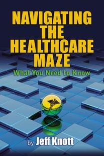 【预售】Navigating the Healthcare Maze: What You Need to