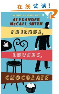 Friends, Lovers, Chocolate (Sunday Philosophy Club, No. 2)