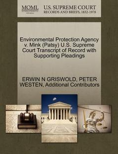 【预订】Environmental Protection Agency V. Mink (Patsy) U...