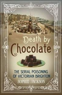 【预售】Death by Chocolate: The Serial Poisoning of