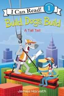 Build,Dogs,Build:A Tall Tail (I Can Read Level 1)