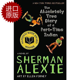 英文原版 印第安人真实日记 Absolutely True Diary Of A Part-Time Indian
