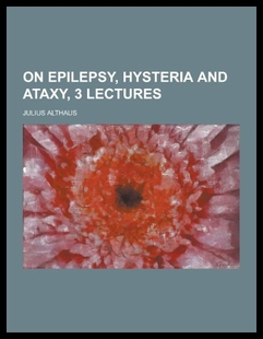 【预订】On Epilepsy, Hysteria and Ataxy, 3 Lectures