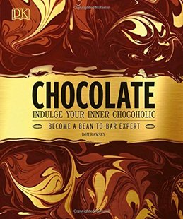 现货英文原版Chocolate: Indulge your inner chocoholic/Dom Ramsey